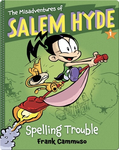 The Misadventures of Salem Hyde #1: Spelling Trouble