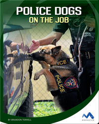 Police Dogs on the Job