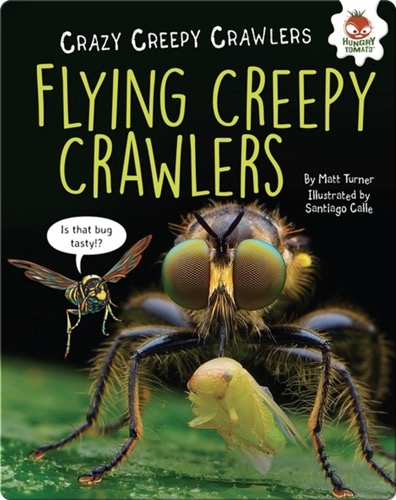 Flying Creepy Crawlers
