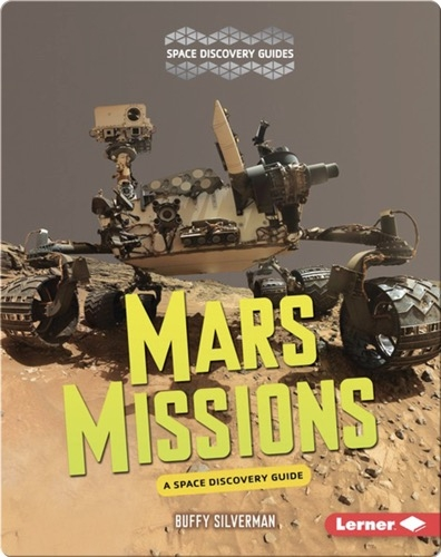 Mars Missions: A Space Discovery Guide