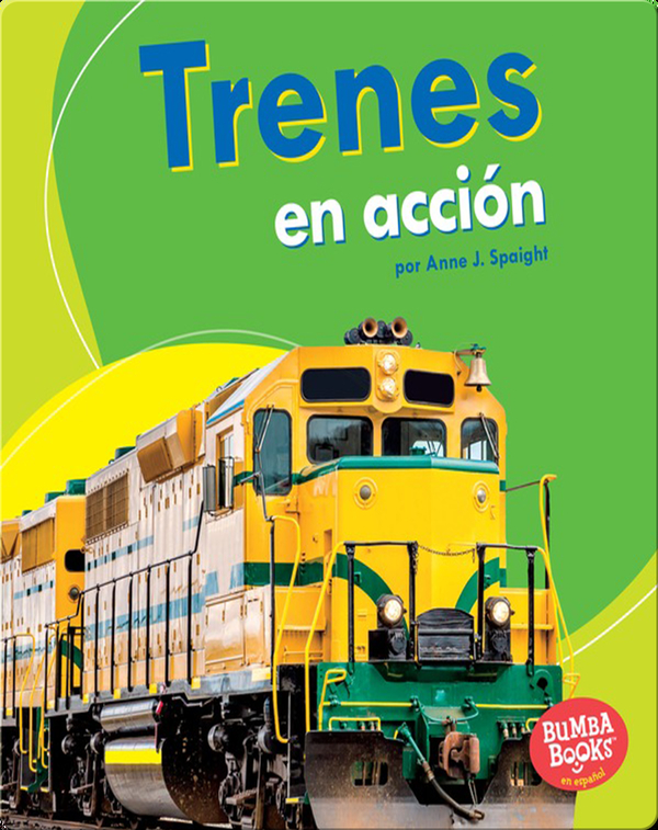 Trenes en acción (Trains on the Go)