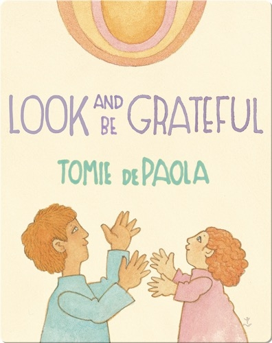 Look and Be Grateful