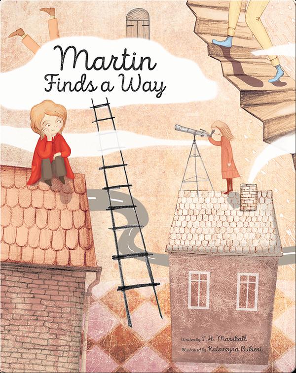 Martin Finds a Way