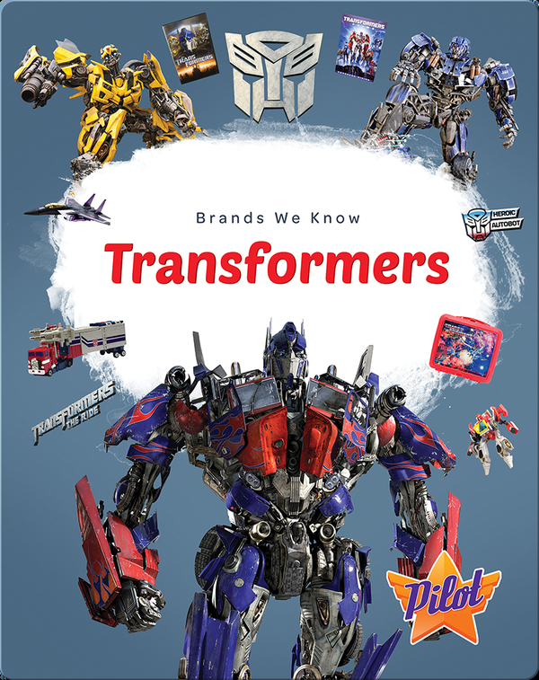 Brands We Know: Transformers