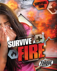 Survive A Fire