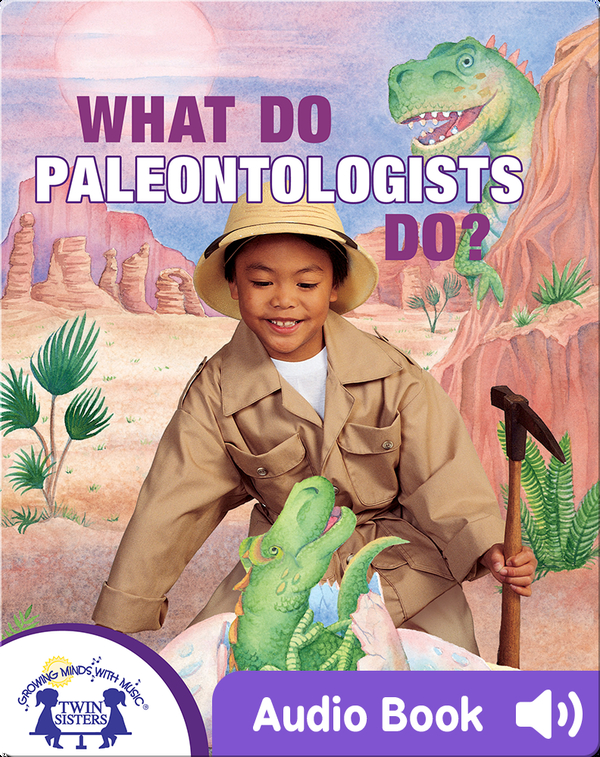 What Do Paleontologists Do?