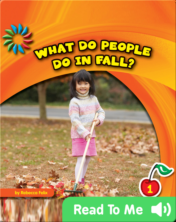 What Do People Do in Fall?