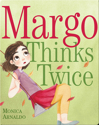 Margo Thinks Twice