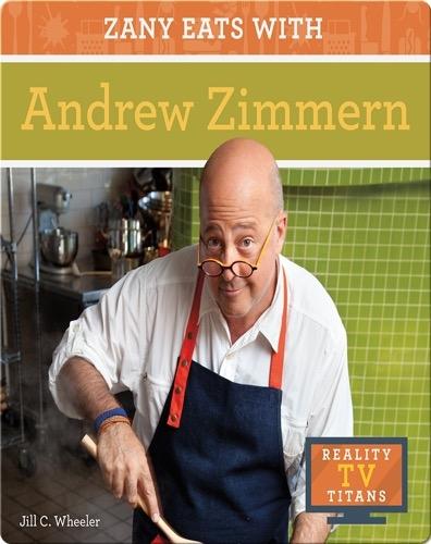Zany Eats with Andrew Zimmern