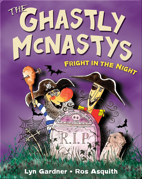 The Ghastly McNastys: Fright in the Night
