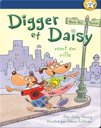 Digger et Daisy vont en ville (Digger and Daisy Go to the City)