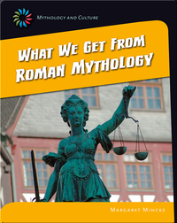 What we get from Roman Mythology