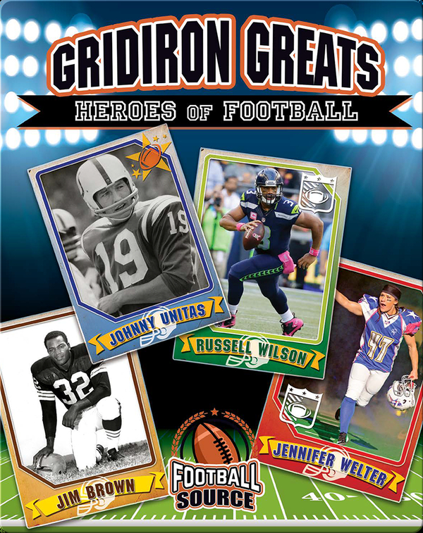 Gridiron Greats: Heroes of Football