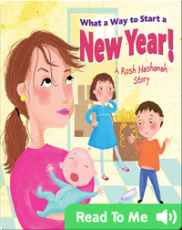 What a Way to Start a New Year!: A Rosh Hashanah Story