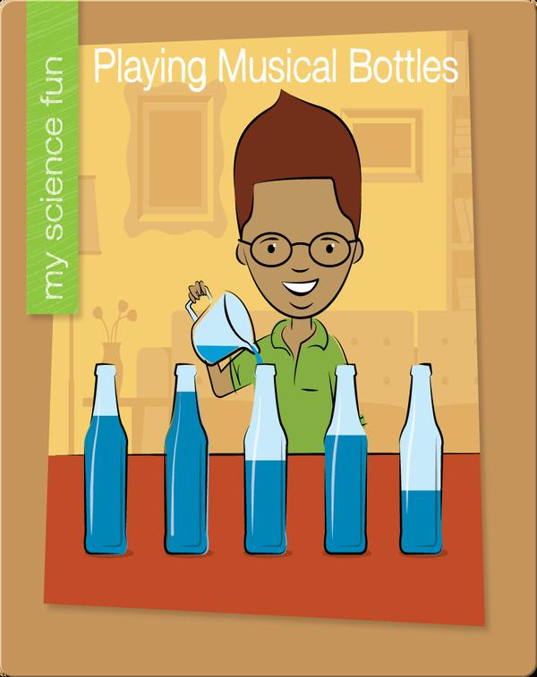 Playing Musical Bottles