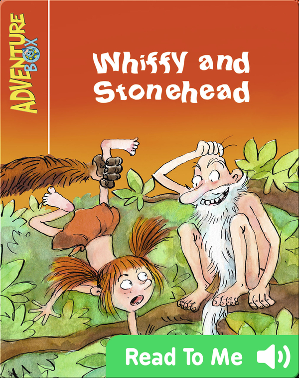 Whiffy and Stonehead