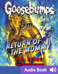 Classic Goosebumps #18: Return of the Mummy