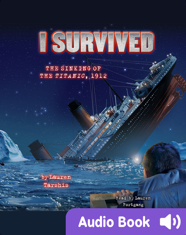 I Survived #01: I Survived the Sinking of the Titanic, 1912