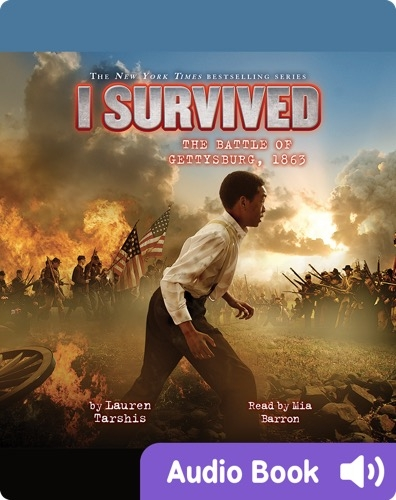 I Survived #07: I Survived the Battle of Gettysburg, 1863