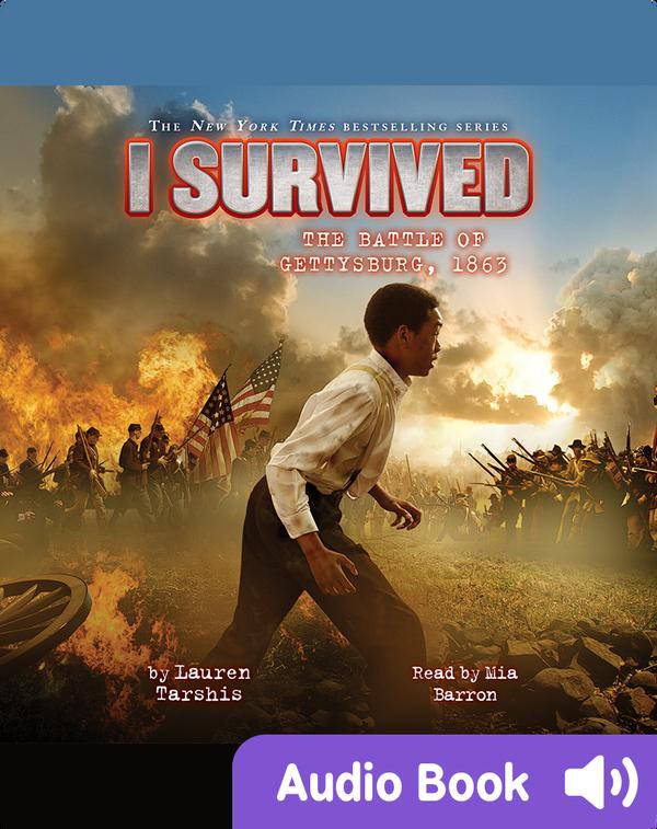 I Survived #07: I Survived the Battle of Gettysburg, 1863