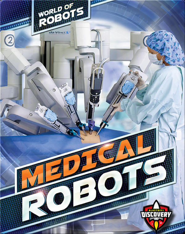 World of Robots: Medical Robots