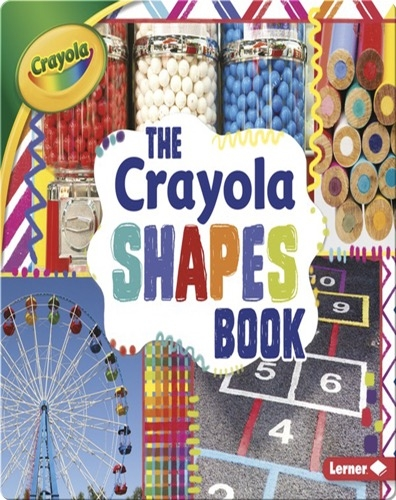 The Crayola Shapes Book