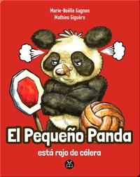 El Pequeño Panda está rojo de cólera