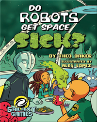 Do Robots Get Space Sick?