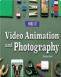 Video Animation and Photography
