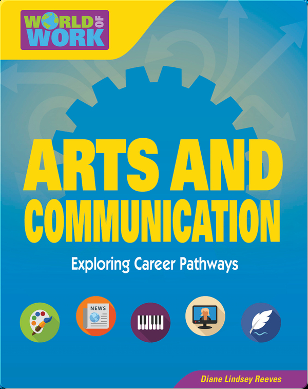 Arts & Communication: Exploring Career Pathways