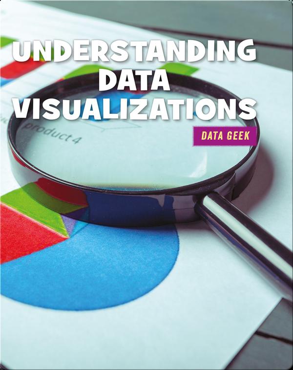 Understanding Data Visualizations