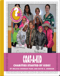 Coat-A-Kid: Charities Started by Kids!