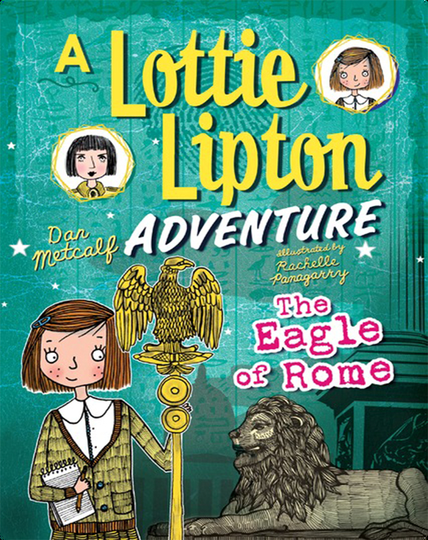 The Eagle of Rome: A Lottie Lipton Adventure