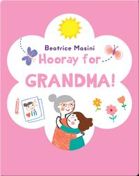 Hooray for Grandma!