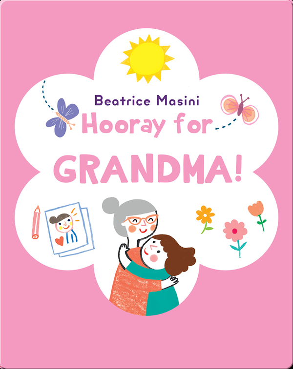 Hooray for Grandma!