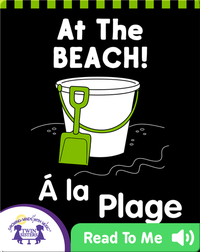 At the Beach! (English-French)