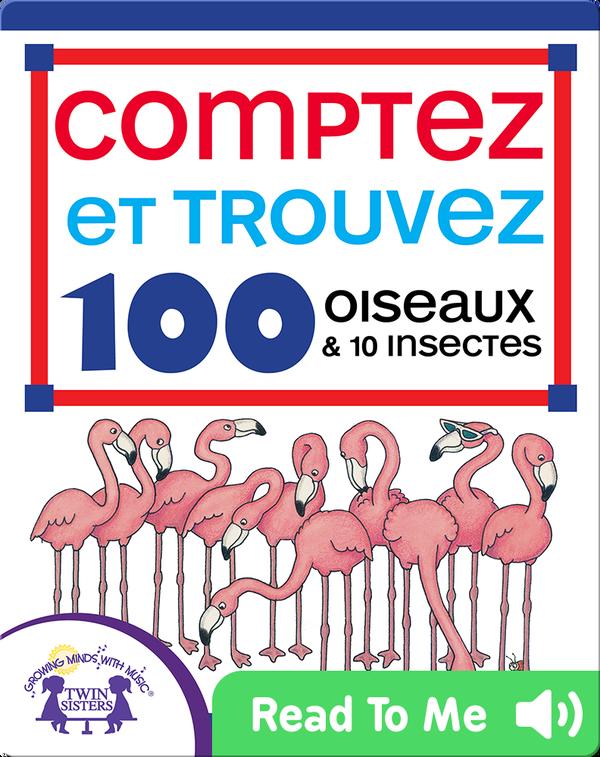Comptez et Trouvez 100 Oiseaux et 10 Insectes