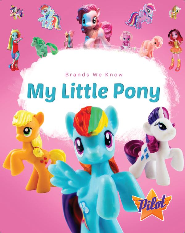 Brands We Know: My Little Pony