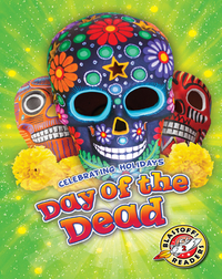 Celebrating Holidays: Day of the Dead