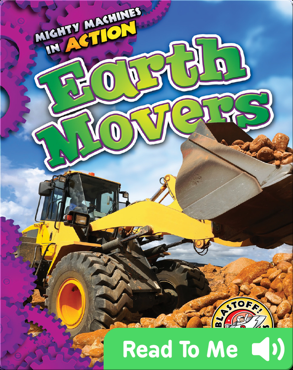 Mighty Machines in Action: Earth Movers