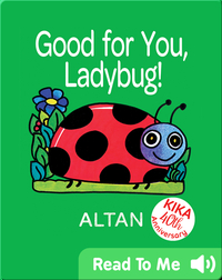 Good for You, Ladybug!