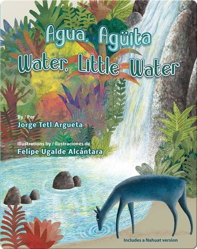 Agua, Aguïta / Water, Little Water