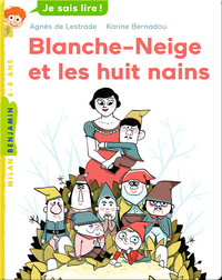 Blanche-Neige et les huit nains