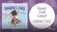 Read Out Loud | GRANDMA'S PURSE