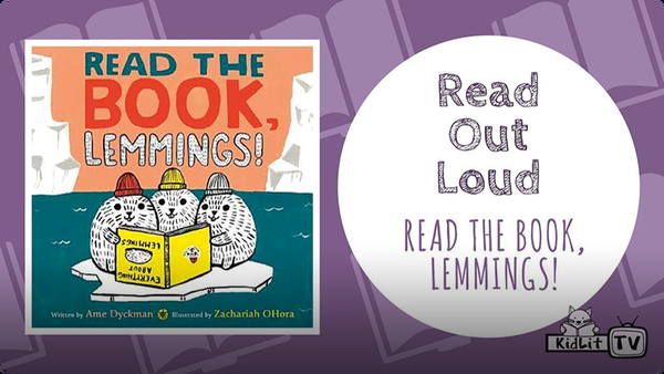 Read Out Loud | READ THE BOOK, LEMMINGS!