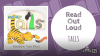 Read Out Loud | TAILS