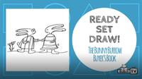 Ready Set Draw! | Steve Light's Bunnies