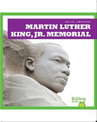 Hello, America!: Martin Luther King, Jr. Memorial
