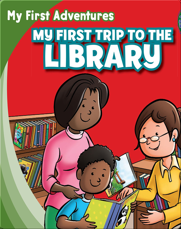 My First Trip to the Library