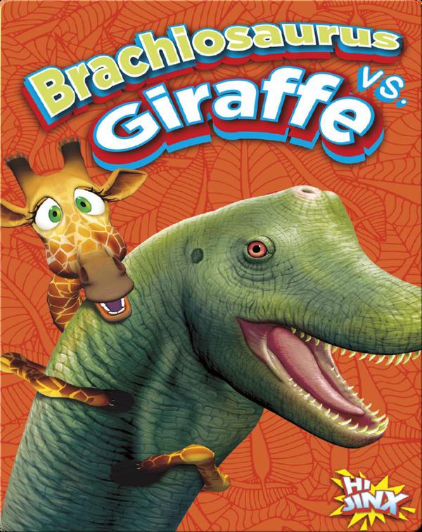 Brachiosaurus vs. Giraffe